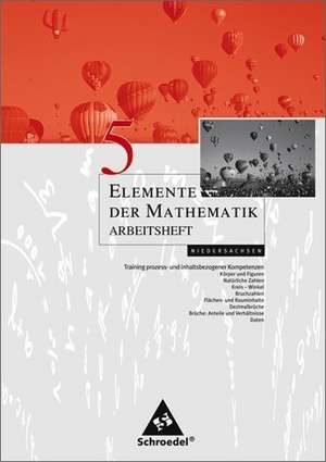 Elemente der Mathematik 5. Arbeitsheft. Sekundarstufe 1. Niedersachsen