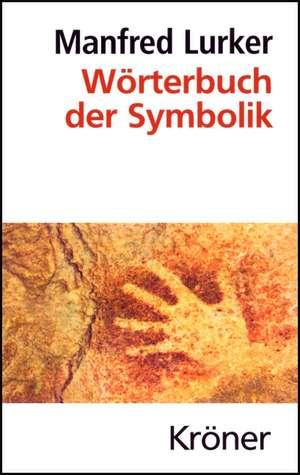 Wörterbuch der Symbolik de Manfred Lurker