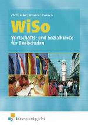 WISO. Wirtschafts- und Sozialkunde fuer Realschulen. Rheinland-Pfalz, Saarland