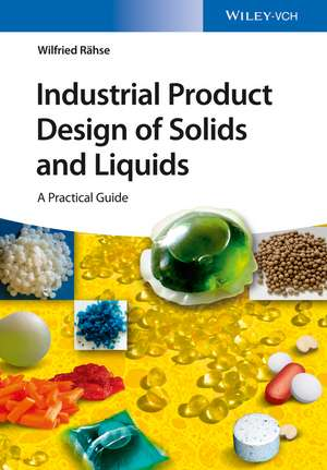 Industrial Product Design of Solids and Liquids