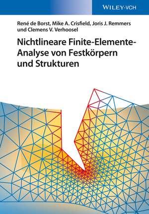 Nichtlineare Finite–Elemente–Analyse von Festkörpern und Strukturen