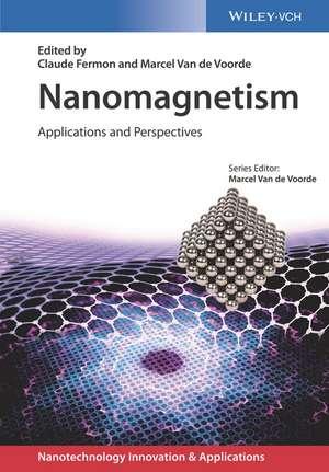 Nanomagnetism: Applications and Perspectives de Claude Fermon