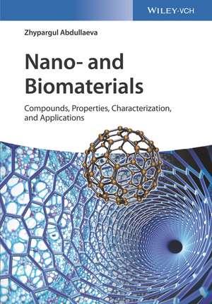 Nano– and Biomaterials