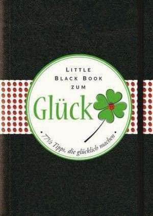 Das Little Black Book zum Glueck