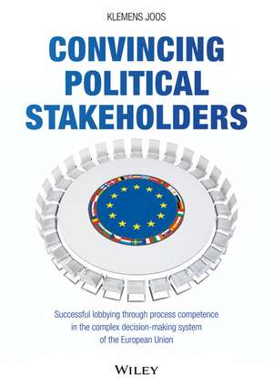 Convincing Political Stakeholders