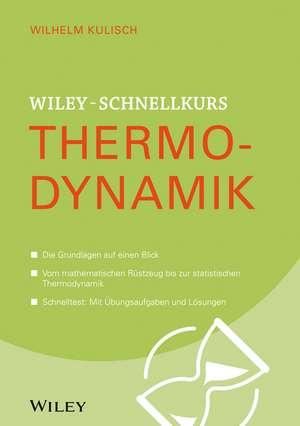 Wiley–Schnelllkurs Thermodynamik de Raimund Ruderich