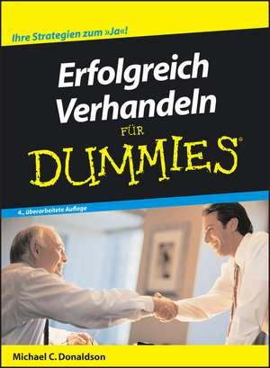 Erfolgreich Verhandeln für Dummies de Michael C. Donaldson