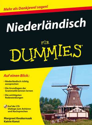 Niederländisch für Dummies de Margreet Kwakernaak