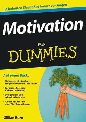 Motivation für Dummies de Gillian Burn