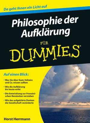 Die Philosophie der Aufklärung für Dummies de Horst Herrmann