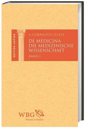 De Medicina / Die medizinische Wissenschaft. 3 Baende