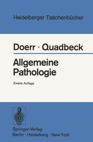 Allgemeine Pathologie de W. Doerr