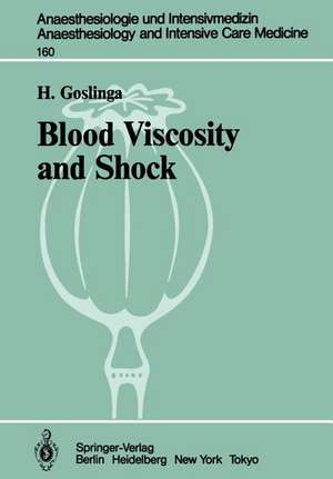 Blood Viscosity and Shock: The Role of Hemodilution, Hemoconcentration and Defibrination de H. Goslinga