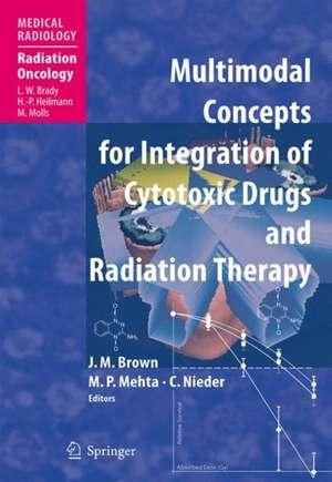 Multimodal Concepts for Integration of Cytotoxic Drugs de Martin J. Brown