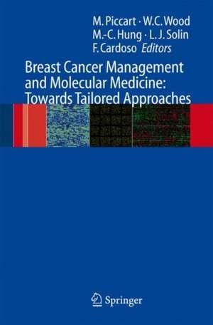 Breast Cancer Management and Molecular Medicine de Martine J. Piccart