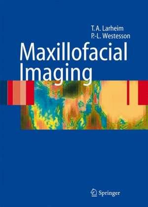 Maxillofacial Imaging de Tore A. Larheim