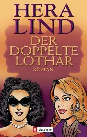Der doppelte Lothar de Hera Lind