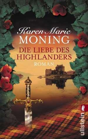 Die Liebe des Highlanders de Karen Marie Moning