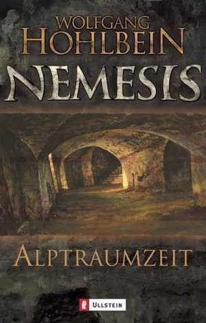 Nemesis 03. Alptraumzeit de Wolfgang Hohlbein