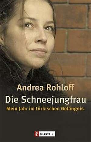 Die Schneejungfrau de Andrea Rohloff