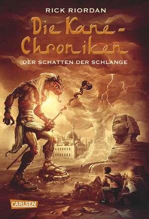 Die Kane-Chroniken 03: Der Schatten der Schlange de Rick Riordan