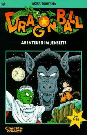 Dragon Ball 18. Abenteuer im Jenseits