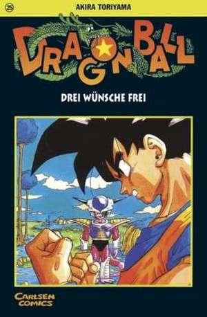 Dragon Ball 25. Drei Wuensche frei