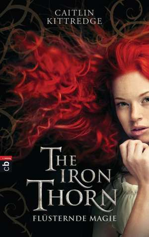 The Iron Thorn - Fluesternde Magie