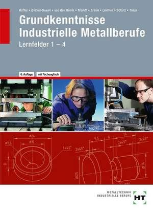 Grundkenntnisse - Industrielle Metallberufe