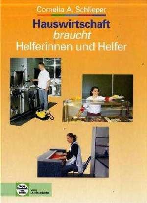Arbeiten in der Hauswirtschaft de Cornelia A. Schlieper