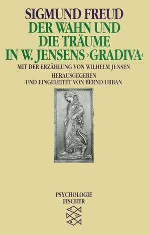 Der Wahn und die Traeume in W. Jensens ' Gradiva'