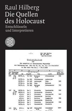 Die Quellen des Holocaust