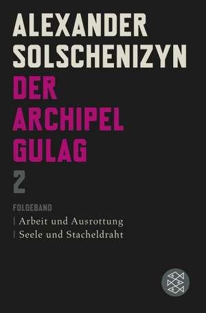 Der Archipel GULAG II de Alexander Solschenizyn