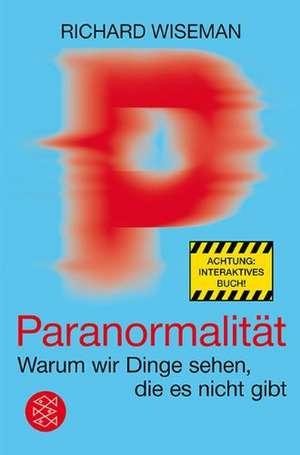 Paranormalität de Richard Wiseman