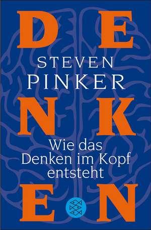 Wie das Denken im Kopf entsteht de Steven Pinker
