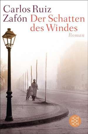 Der Schatten des Windes de Carlos Ruiz Zafón