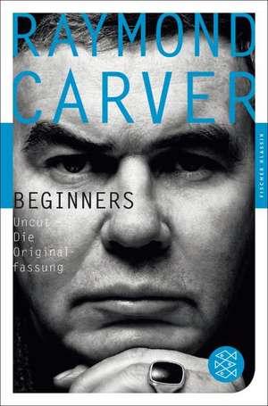 Beginners de Raymond Carver