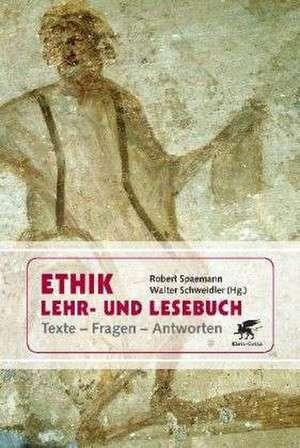 Ethik Lehr- und Lesebuch de Robert Spaemann