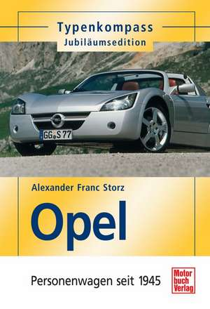 Opel de Alexander Franc Storz