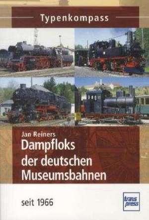 Dampfloks der deutschen Museumsbahnen de Jan Reiners