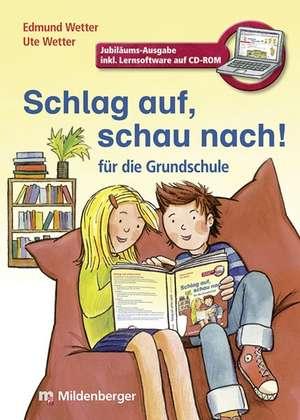 Schlag auf, schau nach!. Woerterbuecher und CD-ROM fuer die Grundschule / Schlag auf, schau nach! Neubearbeitung