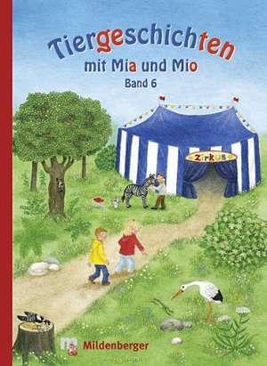 Tiergeschichten mit Mia und Mio 6 de Bettina Erdmann