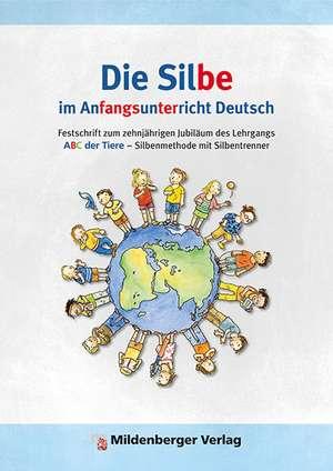 Die Silbe im Anfangsunterricht Deutsch