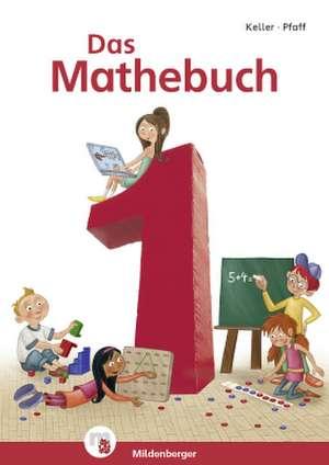 Das Mathebuch - Neubearbeitung / Das Mathebuch 1