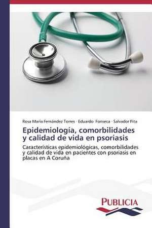 Epidemiologia, Comorbilidades y Calidad de Vida En Psoriasis