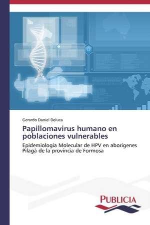 Papillomavirus Humano En Poblaciones Vulnerables