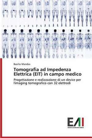 Tomografia Ad Impedenza Elettrica (EIT) in Campo Medico