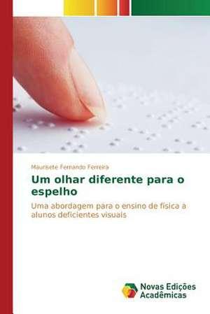 Um Olhar Diferente Para O Espelho:  O Laco Amoroso Na Contemporaneidade de Maurisete Fernando Ferreira