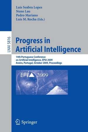 Progress in Artificial Intelligence: 14th Portuguese Conference on Artificial Intelligence, EPIA 2009, Aveiro, Portugal, October 12-15, 2009, Proceedings de Luís Seabra Lopes