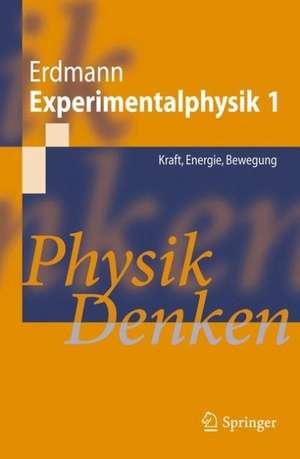 Modul zur Experimentalphysik 1 de Martin Erdmann